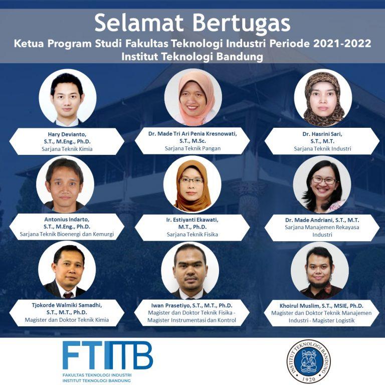 Selamat Bertugas Ketua Program Studi Fakultas Teknologi Industri periode 2021-2022 Institut Teknologi Bandung
