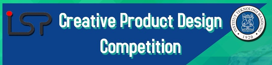 Creative Product Design Competition LSP ITB 2018